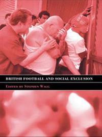 British Football & Social Exclusion