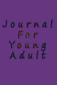 Journal for Young Adult: 6 X 9, 108 Lined Pages (Diary, Notebook, Journal)