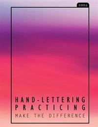 Hand-Lettering Practice: Sweet & Juicy Pink Pastel Practicing Sheets (160 Pgs)