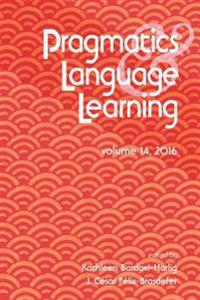 Pragmatics and Language Learning Volume 14