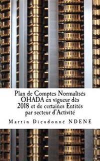 Plan de Comptes Normalises Ohada En Vigueur Des 2018 Et de Certaines Entites Par Secteur D'Activite