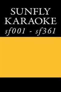 Sunfly Karaoke Listings: Sunfly Karaoke Cdgs F001 - Sf361