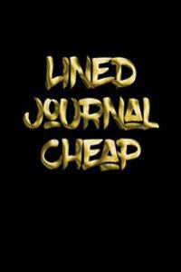 Lined Journal Cheap: 6 X 9, 108 Lined Pages (Diary, Notebook, Journal)