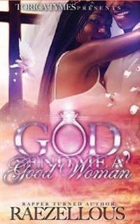 God Send Me a Good Woman