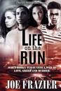 Life on the Run
