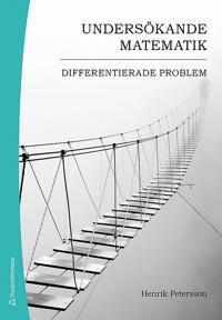 Undersökande matematik : differentierade problem