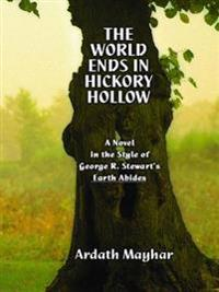 World Ends in Hickory Hollow