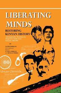 Liberating Minds, Restoring Kenyan History