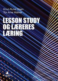 Lesson study og læreres læring