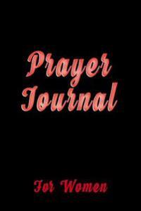 Prayer Journal for Women: Blank Journal Notebook to Write in