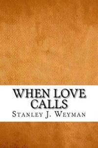 When Love Calls