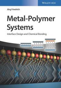 Metal-Polymer Systems