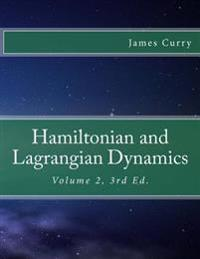 Hamiltonian and Lagrangian Dynamics