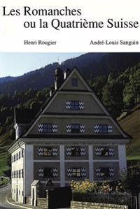 Les Romanches Ou La Quatrieme Suisse