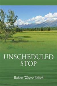 Unscheduled Stop