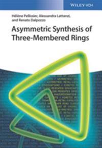 Asymmetric Synthesis of Three-Membered Rings