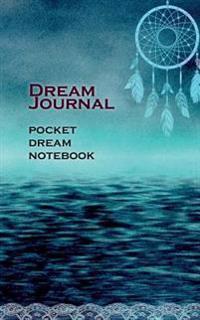 Dream Journal: Pocket Dream Notebook
