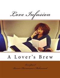 Love Infusion: A Lover's Brew