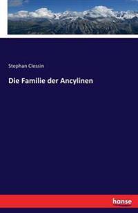 Die Familie Der Ancylinen