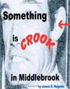 Something Is Crook in Middlebrook