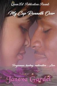 My Cup Runneth Over: A Davis Family Novella Book #1