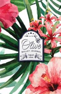 Olive Bullet Journal: Tropical Dotted Bullet Journal - 130 Quality Pages