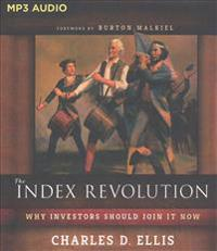 The Index Revolution: Why Investors Should Join It Now