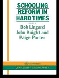 Schooling Reform In Hard Times