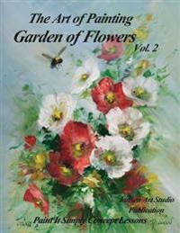 Garden of Flowers Volume 2: The Art of Painting