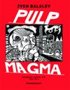 Pulp magma