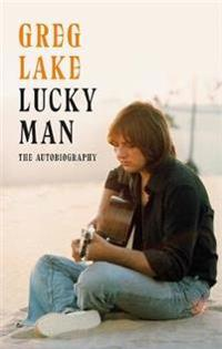 Lucky man - the autobiography
