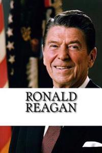 Ronald Reagan: A Biography
