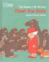 The Queen & MR Brown: Meet the Rats
