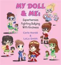 My Doll & Me