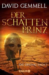 Der Schattenprinz - Die Drenai Saga Band 2