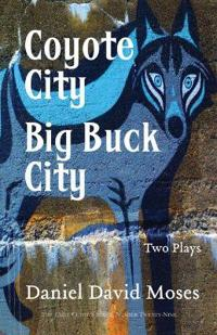 Coyote City / Big Buck City