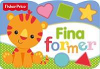 Fisher-Price: Fina former – pekbok