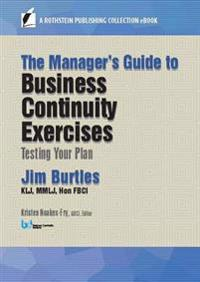 Manager's Guide to Business Continuity Exercises