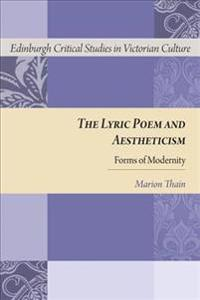 The Lyric Poem and Aestheticism