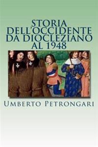 Storia Dell'occidente Da Diocleziano Al 1948