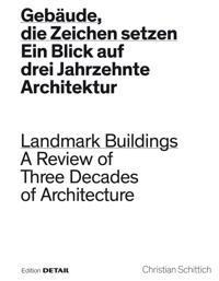 Gebaude, die Zeichen setzen / Landmark Buildings