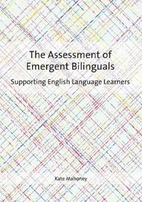 Assessment of Emergent Bilinguals