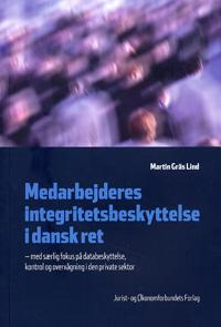 Medarbejderes integritetsbeskyttelse i dansk ret