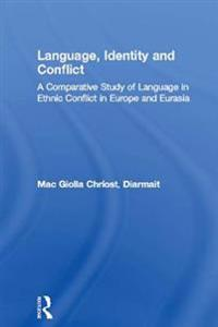 Language, Identity and Conflict