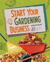 Start Your Gardening Business