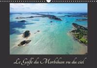 Le Golfe Du Morbihan Vu Du Ciel 2018