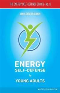 Energy Self-Defense for Young Adults - Anni Sennov  Carsten Sennov - böcker (9788772060026)     Bokhandel
