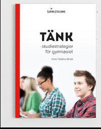 Tänk : studiestrategier för gymnasiet