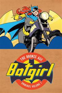 Batgirl the Bronze Age Omnibus 1