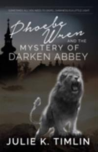 Phoebe Wren & The Mystery of Darken Abbey